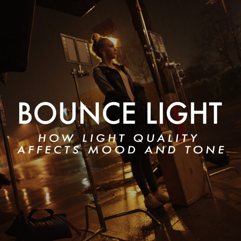 Bounce Light_How Light Quality Affects Mood and Tone_1x1